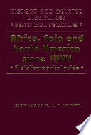 Africa, Asia, and South America Since 1800 Bibliographic Details And Sometimes Describing And Evaluating