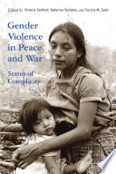 Gender Violence in Peace and War