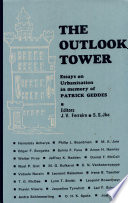 The Outlook Tower Essays On Urbanisation In Memory Of Patrick Geddes