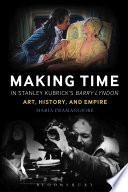 Making Time in Stanley Kubrick s Barry Lyndon