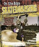 Skateboarding Snowboarding