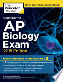 Cracking the AP Biology Exam  2018 Edition