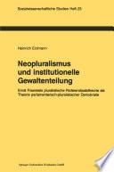 Neopluralismus und institutionelle Gewaltenteilung
