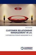 Customer Relationship Management In Lic