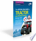 The Official Guide To Tractor And Specialist Vehicle Driving Tests