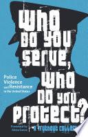 Who Do You Serve  Who Do You Protect  Book PDF