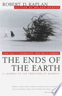 THE ENDS OF THE EARTH : A JOURNEY TO THE FRONTIERS OF ANARCHY Pdf/ePub eBook