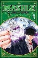 Mashle Magic And Muscles Vol 4