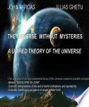 download ebook the universe withouth mysteries-a unified theory of the universe pdf epub