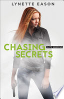 Chasing Secrets  Elite Guardians Book  4