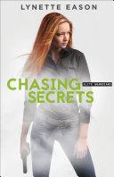 Chasing Secrets  Elite Guardians Book  4