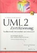 UML-2-Zertifizierung: fundamental, intermediate und advanced