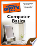 The Complete Idiot s Guide to Computer Basics  5th Edition