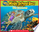 Magic School Bus Presents  Sea Creatures