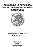 Tratados ratificados y convenios ejecutivos celebrados por México