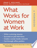 What Works for Women at Work  A Workbook