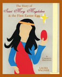 The Story of Saint Mary Magdalene