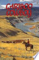 Cariboo Cowboy
