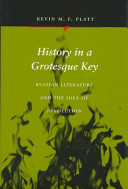 History in a Grotesque Key