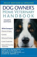 Dog Owner's Home Veterinary,Handbook, Debra M. Eldredge, 4th Edition,2007