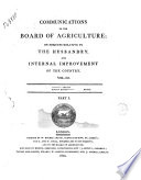Communications to the Board of Agriculture  on Subjects Relative to the Husbandry and Internal Improvement of the Country  Vol  1    7