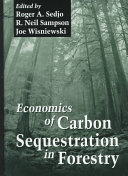 Book Economics of Carbon Sequestration in Forestry