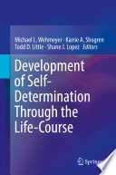 Development of Self Determination Through the Life Course