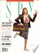 Spy Was The Most Influential Magazine Of The 1980s
