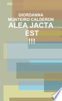 ALEA JACTA EST !!!