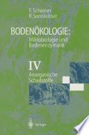 Bodenökologie: Mikrobiologie und Bodenenzymatik Band IV