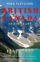 British Canada at 150 years: 1867-2017
