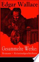 download ebook gesammelte werke: romane + kriminalgeschichten (Über 80 titel in einem buch - vollständige deutsche ausgaben) pdf epub