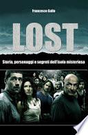 Lost  Storia  personaggi e segreti dell isola misteriosa