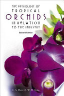 The Physiology of Tropical Orchids in Relation to the Industry