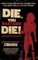 Die, You Bastard! Die!