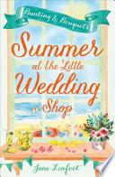 Summer at the Little Wedding Shop Book PDF