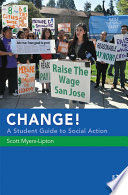 CHANGE  A Student Guide to Social Action