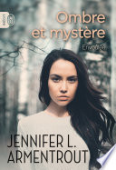 Ombre et mystère (Tome 1) - Envoûtée