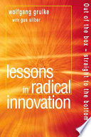Lessons in Radical Innovation