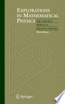 Explorations in Mathematical Physics