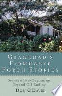 Granddad s Farmhouse Porch Stories