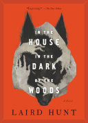 In The House In The Dark Of The Woods : in colonial america--wrapped up in a...