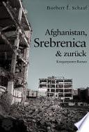 Afghanistan  Srebrenica   zur  ck