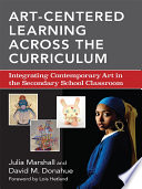 Art Centered Learning Across the Curriculum