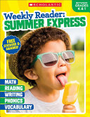 Weekly Reader Summer Express Between Grades K   1