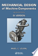 Mechanical Design Of Machine Components Second Edition book