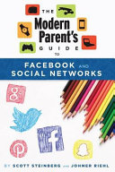 The Modern Parent s Guide to Facebook and Social Networks