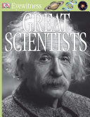 DK Eyewitness Books  Great Scientists