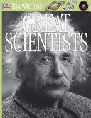 DK Eyewitness Books  Great Scientists