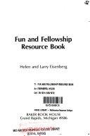 Fun and Fellowship Resource Book Book PDF